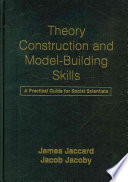 Theory Construction and Model building Skills