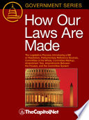 How Our Laws Are Made : legislative process in the united...