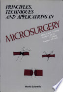 Principles  Techniques and Applications in Microsurgery