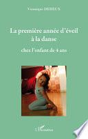 La première année d'éveil à la danse chez l'enfant de quatre ans