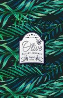 Olive Bullet Journal