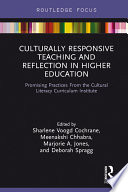 Culturally Responsive Teaching and Reflection in Higher Education
