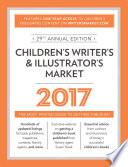 Children s Writer s   Illustrator s Market 2017