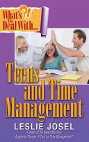 What s the Deal with Teens and Time Management
