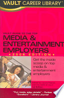 Vault Guide to the Top Media   Entertainment Employers