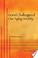 Grand Challenges Of Our Aging Society