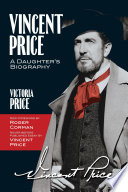 Vincent Price  A Daughter s Biography
