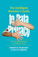 The Intelligent Marketer's Guide to Data Privacy