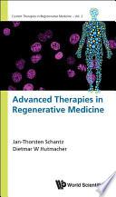 Advanced Therapies in Regenerative Medicine