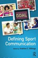 Defining Sport Communication