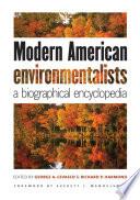 Modern American Environmentalists