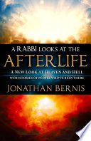 A Rabbi Looks at the Afterlife