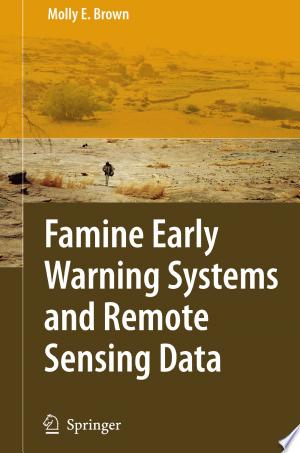 Famine Early Warning Systems and Remote Sensing Data - ISBN:9783540753698