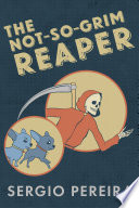 The Not-So-Grim Reaper : his luck, claudio chillwell has...
