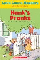 Hank s Pranks