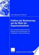 Einfluss der Besteuerung auf die Wahl der Organisationsform