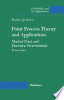 Point Process Theory and Applications