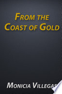 From the Coast of Gold