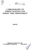 A bibliography on forest genetics and forest tree improvement, 1958-59