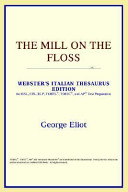 the mill on the floss webster s italian thesaurus edition
