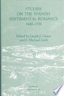 Studies on the Spanish Sentimental Romance, 1440-1550