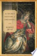 download ebook the secret history of dreaming pdf epub
