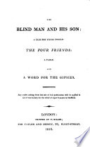 The Blind Man And His Son The Four Friends And A Word For The Gipsies
