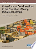 Cross Cultural Considerations In The Education Of Young Immigrant Learners