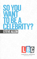 So You Want to Be a Celebrity