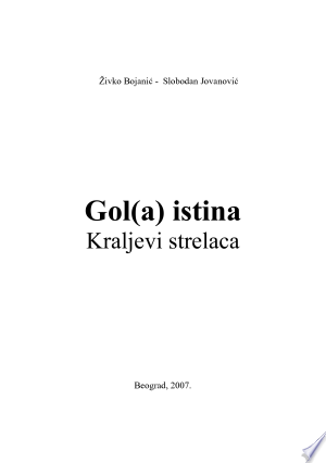 Gol(a) istina - Kraljevi strelaca - ISBN:9788685627064