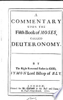 A Commentary Upon the Fifth Book of Moses  Called Deuteronomy