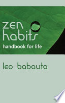 Zen Habits Handbook for Life Pdf/ePub eBook