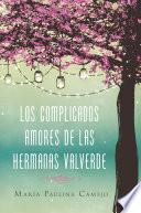Los complicados amores de las hermanas Valverde