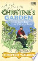 A Year in Christine s Garden
