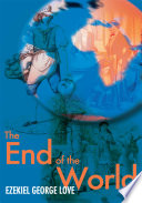 The End Of The World : tells and develops a trail of...