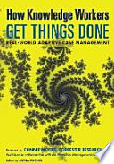 How Knowledge Workers Get Things Done book