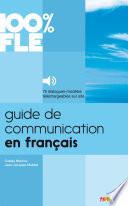 Guide de Communication en Fran  ais   Ebook