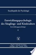 Themenbereich C  Theorie und Forschung   Entwicklungspsychologie   Entwicklungspsychologie des S  uglings  und Kindesalters