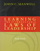 Learning the 21 Irrefutable Laws of Leadership