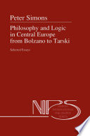 Philosophy and Logic in Central Europe from Bolzano to Tarski