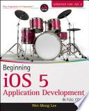 Beginning iOS 5 Application Development