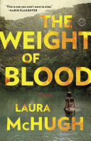 The Weight of Blood Woodrell Comes A Gripping Suspenseful Novel