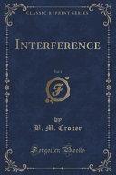 Interference  Vol  3  Classic Reprint