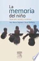 Narbona García, L., La memoria del niño ©2007