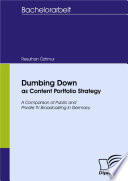 Dumbing Down as Content Portfolio Strategy