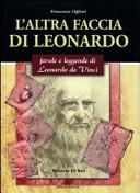 L altra faccia di Leonardo  Favole e leggende di Leonardo da Vinci