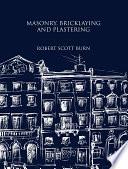 Masonry  Bricklaying and Plastering