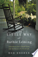 The Little Way of Ruthie Leming A Southern Girl, a Small Town, and the Secret of a Good Life