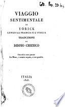 Viaggio sentimentale di Yorick lungo la Francia e l Italia traduzione di Didimo Chierico