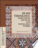 Ibadi Theology  Rereading Sources and Scholarly Works